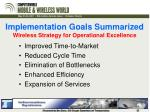 implementation goals summarized wireless strategy for operational excellence