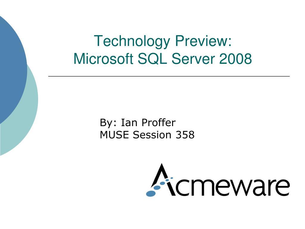 technology preview microsoft sql server 2008 l.
