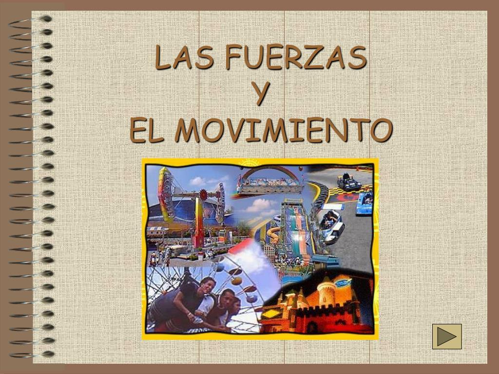 las fuerzas y el movimiento l.