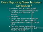does reporting make terrorism contagious31