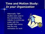 time and motion study in your organization