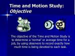 time and motion study objective