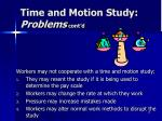 time and motion study problems cont d