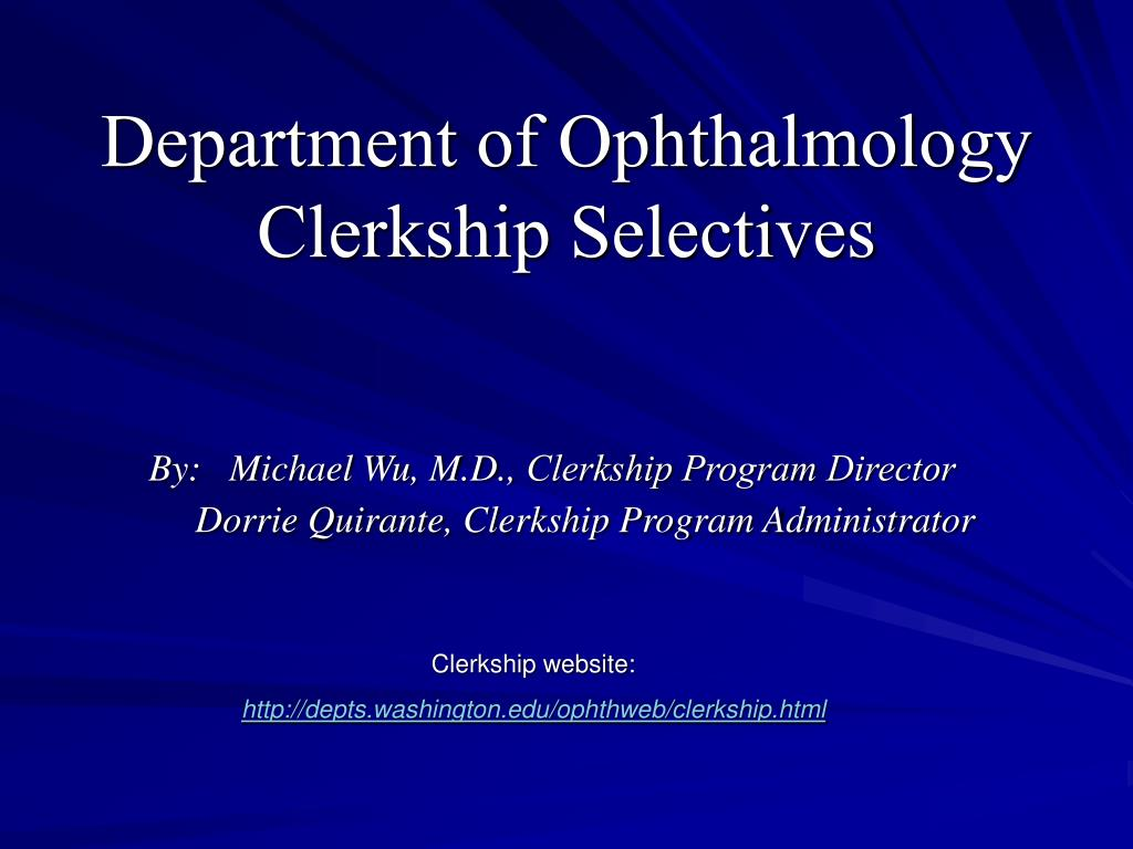 department of ophthalmology clerkship selectives l.