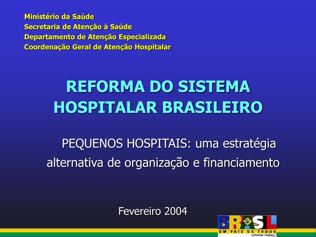 reforma do sistema hospitalar brasileiro l.