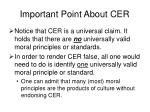 important point about cer