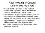 reconnecting to cultural differences argument