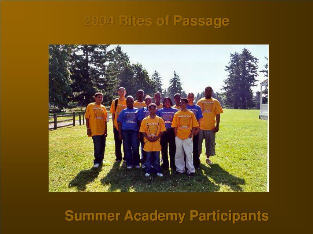 2004 Rites of Passage