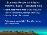 business responsibilities vs personal social responsibilities