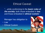 ethical caveat