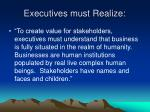 executives must realize