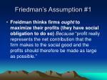 friedman s assumption 1