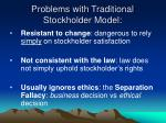 problems with traditional stockholder model