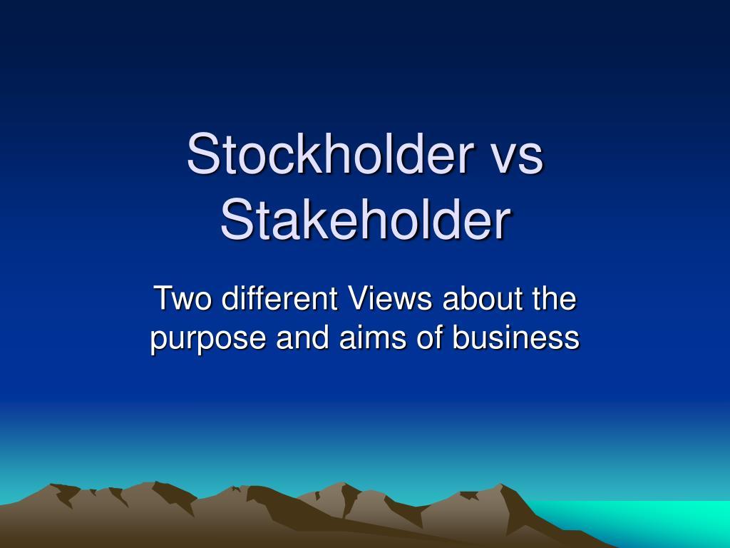 stockholder vs stakeholder l.