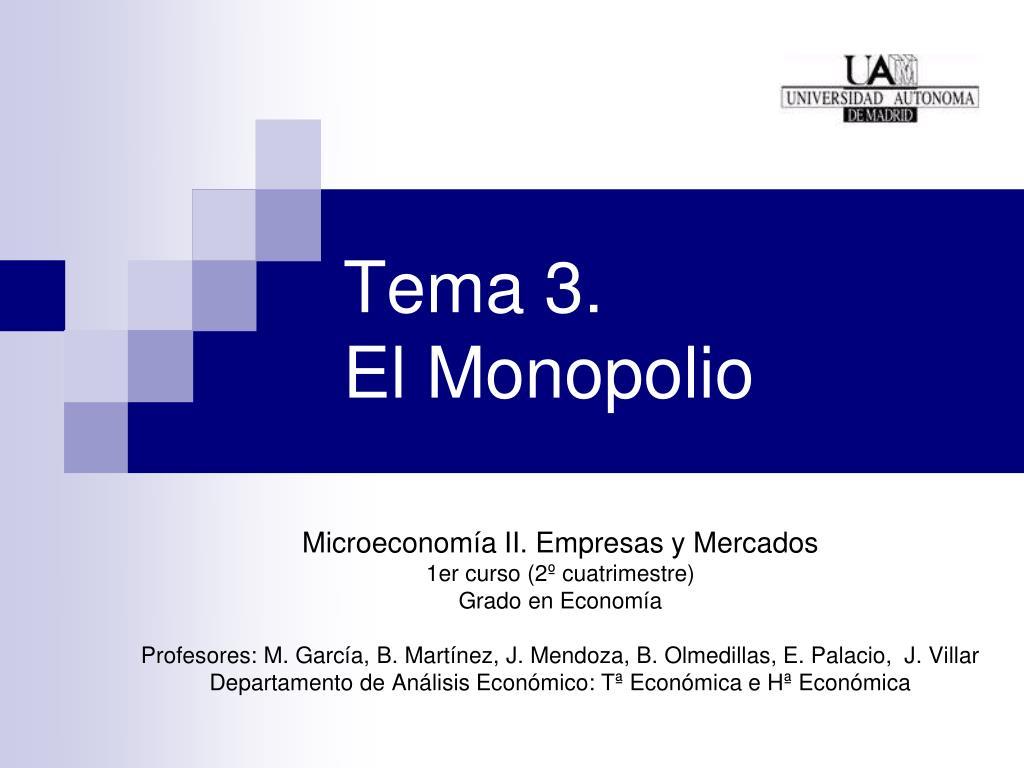 tema 3 el monopolio l.