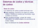 sistemas de costos y t cnicas de costeo4