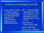 coeficiente de mortalidade geral cmg