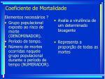 coeficiente de mortalidade