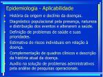 epidemiologia aplicabilidade
