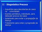 iii diagn stico precoce