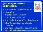 qual a origem do termo epidemiologia