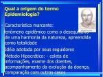 qual a origem do termo epidemiologia8