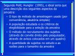 segundo polit hungler 1995 o ideal seria que uma descri o dos seguintes aspectos da amostra