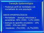 transi o epidemiol gica
