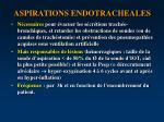 aspirations endotracheales
