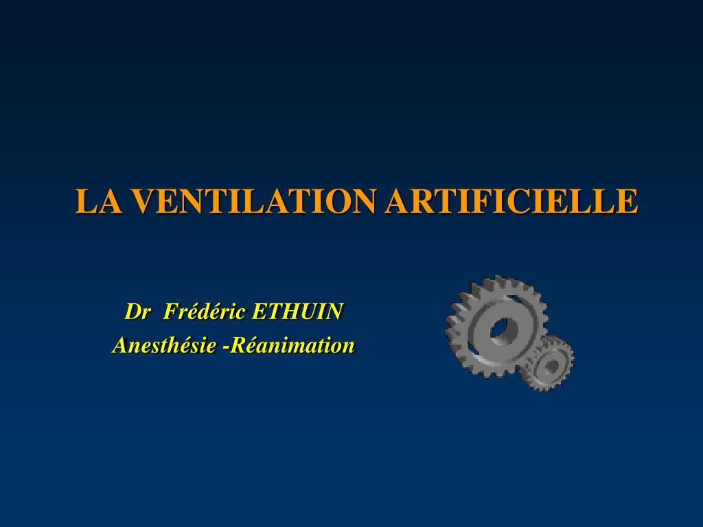 la ventilation artificielle l.