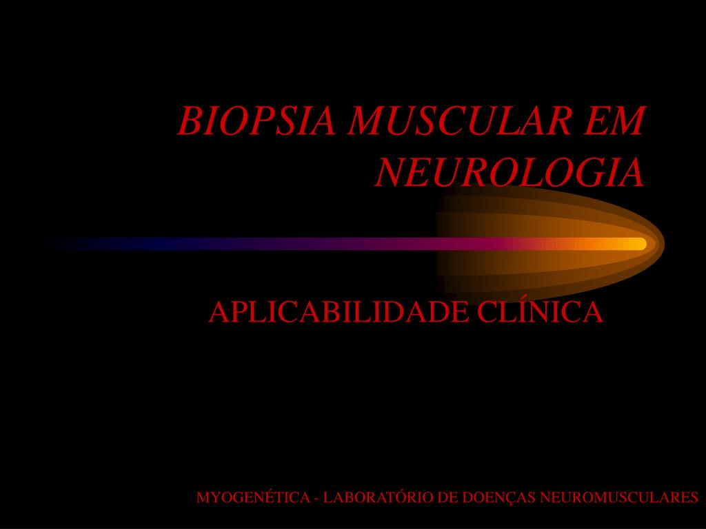biopsia muscular em neurologia l.