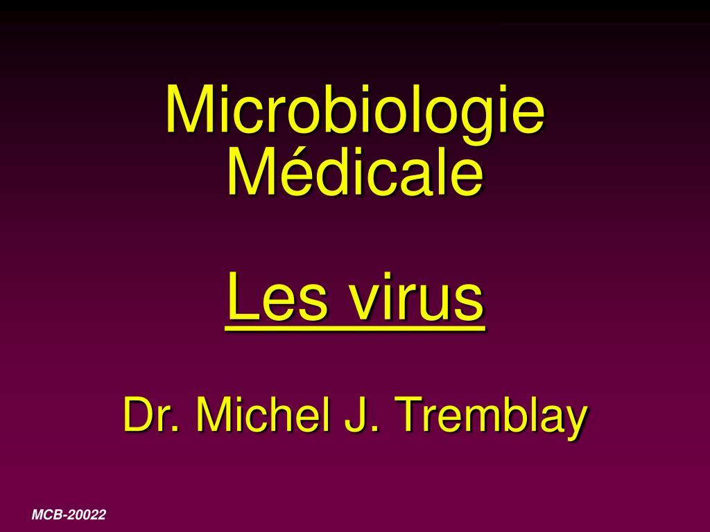 microbiologie m dicale les virus dr michel j tremblay l.