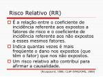risco relativo rr