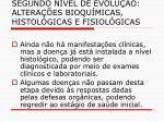 segundo n vel de evolu o altera es bioqu micas histol gicas e fisiol gicas