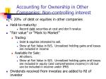 accounting for ownership in other companies non controlling interest