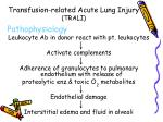 transfusion related acute lung injury trali