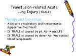 transfusion related acute lung injury trali40