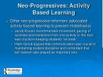 neo progressives activity based learning