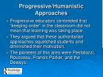 progressive humanistic approaches