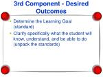 3rd component desired outcomes