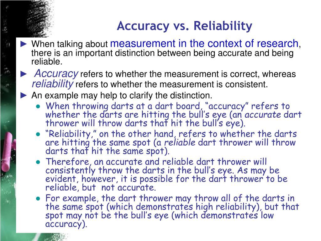 Accuracy vs. Reliability
