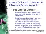 creswell s 5 steps to conduct a literature review cont d