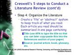 creswell s 5 steps to conduct a literature review cont d67