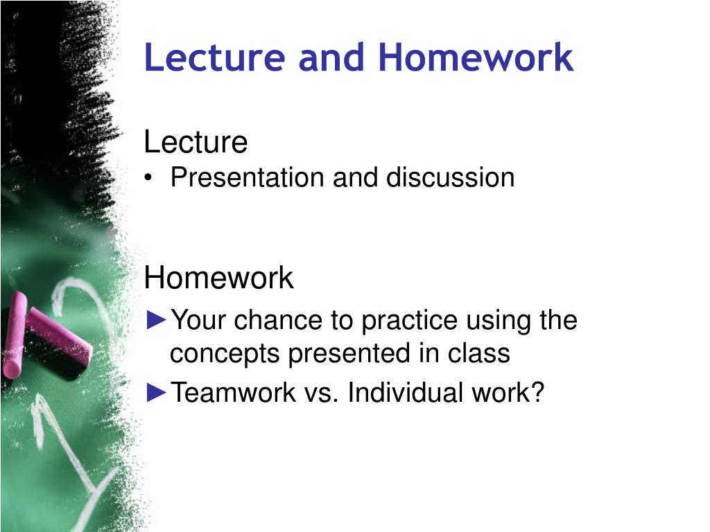 Lecture and Homework