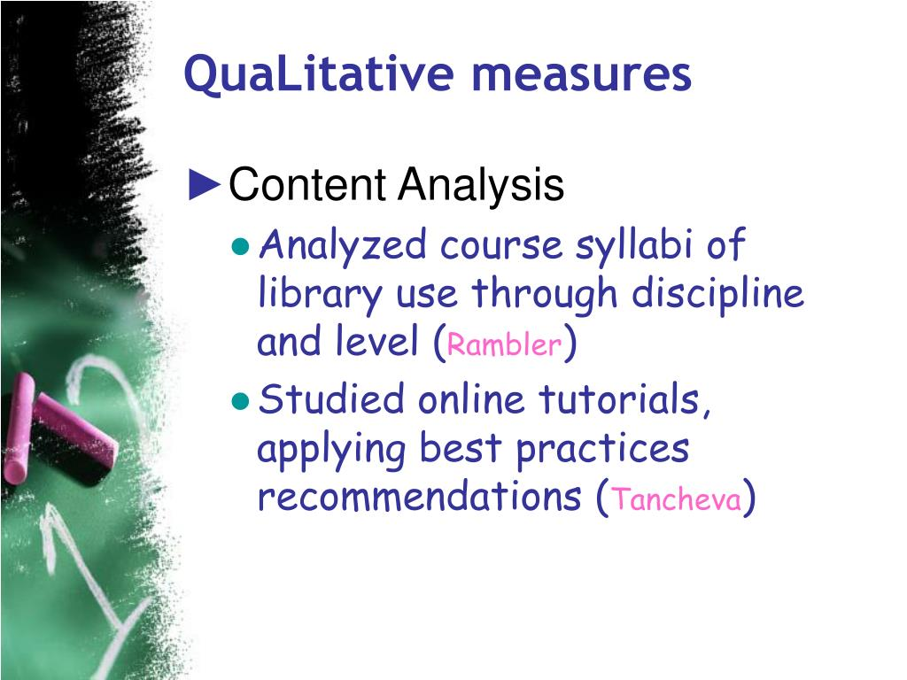 QuaLitative measures