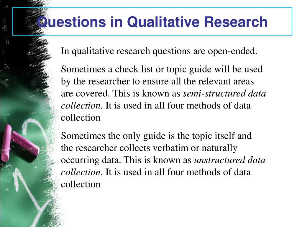 Questions in Qualitative Research