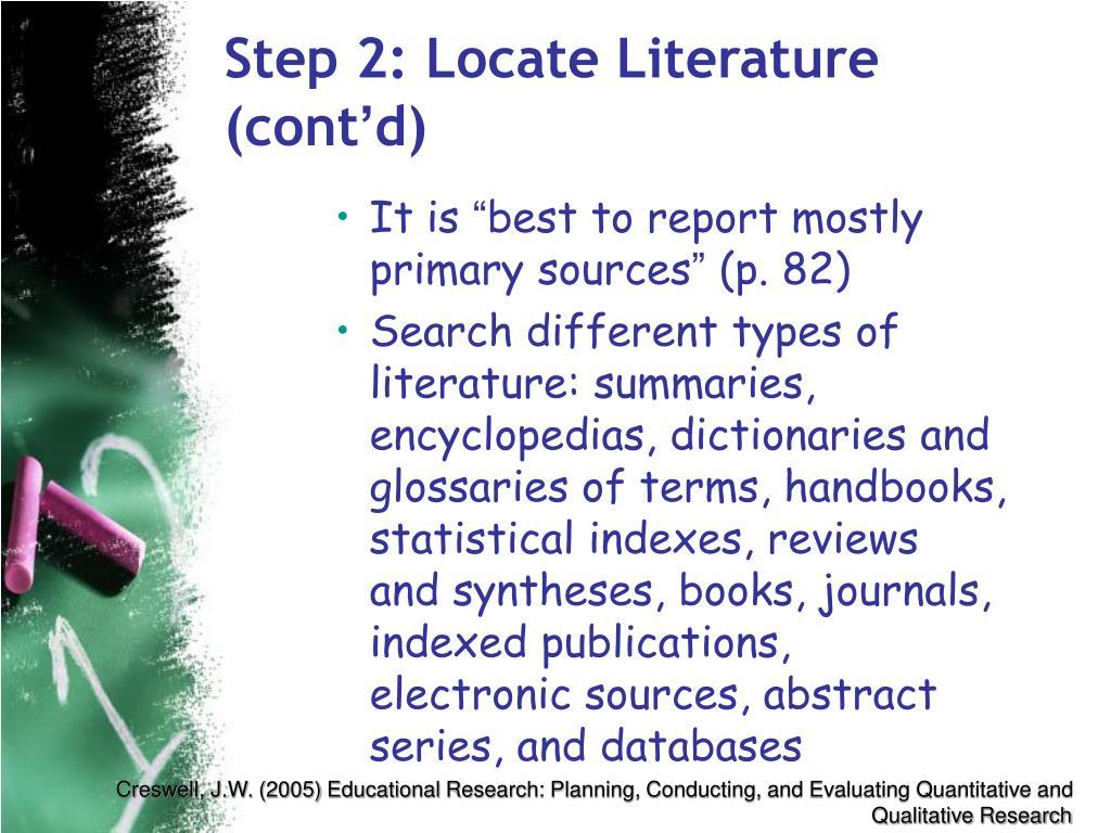 Step 2: Locate Literature