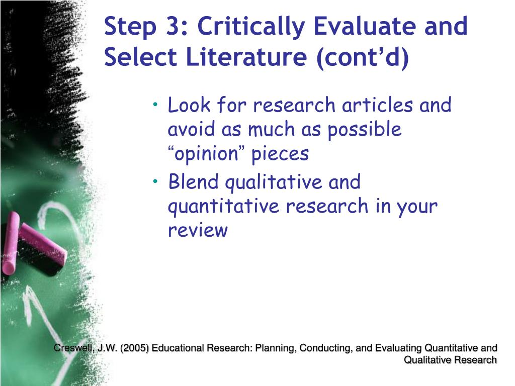 Step 3: Critically Evaluate and Select Literature (cont