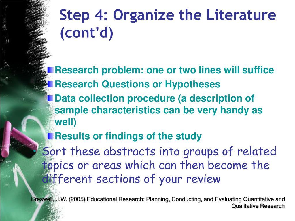 Step 4: Organize the Literature (cont