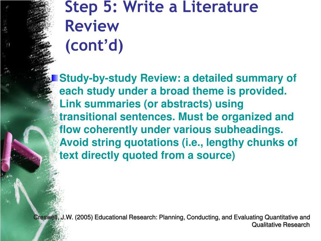 Step 5: Write a Literature Review